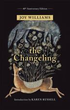 The Changeling by Joy Williams (2018, Hardcover)