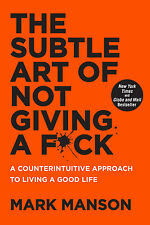 The Subtle Art of Not Giving a Fck by Mark Manson (Paperback)