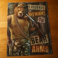 I RESERVE MY RIGHT TO BEAR ARMS Rustic Lodge Cabin Hunter Sign Hunting Decor NEW