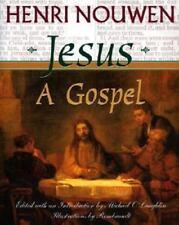 Jesus : A Gospel by Henri J. M. Nouwen (2001, Hardcover)