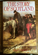 The Story of Scotland - Nigel Tranter - First Edition 1987