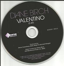 DIANE BIRCH Valentino RARE 1TRK USA 2010 PROMO Radio DJ CD single MINT