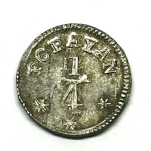 1850 COLOMBIA- Popayan 1/4 Real 0.900 Silver Coin, Scares- KM#108.2.