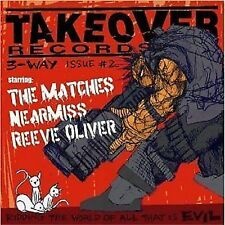 Takeover Records 3-Way Issue #2 CD NEW Kung Fu The Matches/Nearmiss/Reeve Oliver