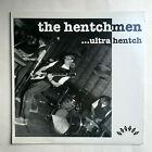 THE HENTCHMEN - ULTRA HENTCH * LP VINYL * FREE P&P UK * NORTON RECORDS ED 237 *