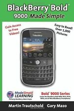 BlackBerry Bold 9000 Made Simple : For the Bold 9000, 9010, 9020,...  (ExLib)
