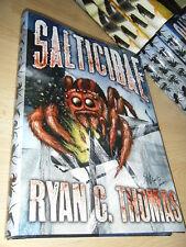 Ryan C. Thomas SALTICIDAE 1st/HB SGN/LTD MINT Thunderstorm Books Spider Horror