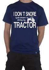 Tractor T-Shirt - I Dont Snore, I Just Dream Driving My... Farmer Farming tshirt