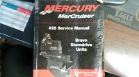 USED MERCURY SERVICE MANUAL #28 BRAVO STERNDRIVE UNITS S/N 0M100000 AND ABOVE