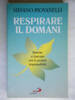 Respirare il domani Piovanelli San Paolo religione teologia libro come nuovo 52