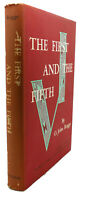 O. John Rogge THE FIRST AND THE FIFTH :  With Some Excursions Into Others 1st Ed