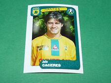 N°249 CACERES FC NANTES FCNA CANARIS PANINI FOOT 2005 FOOTBALL 2004-2005