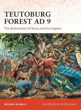 Osprey Campaign228 Teutoburg Forest AD 9 THE DESTRUCTION OF VARUS AND HIS LEGION