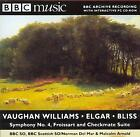 VAUGHAN WILLIAMS SYMPHONY NO 4 BLISS CHECKMATE SUITE ELGAR FROISSART - BBC CD