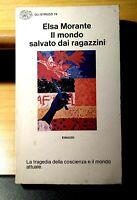 IL MONDO SALVATO DAI RAGAZZINI - di Elsa MORANTE - EINAUDI 1973