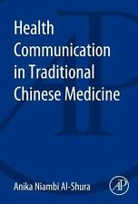Health Communications in Traditional Chinese Medicine by Anika Niambi...