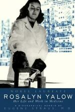 NEW - Rosalyn Yalow: Nobel Laureate: Her Life and Work in Medicine (Helix Books)