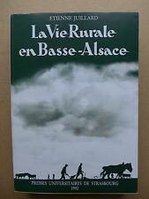 La vie rurale dans la plaine de Basse-Alsace. Essai de géographie sociale / 1992