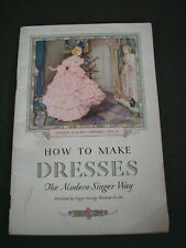 Vintage 1932 Singer Sewing Library No. 2 How To Make Dresses Book