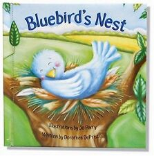 Bluebird's Nest by Dorothea DePrisco (2006, Board Book)