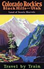 "Vintage Illustrated Travel Poster CANVAS PRINT Colorado Rockies train 8""X 10"""