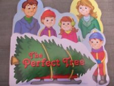 B0048J7SMC The Perfect Tree (Shaped Board Book Christmas Collection)
