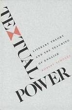 Very Good, Textual Power: Literary Theory and the Teaching of English, Scholes,