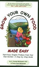 Grow Your Own Food Made Easy  Nutritious Organic Produce from Your Ow