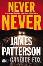 Never Never  (ExLib) by James Patterson; Candice Fox