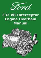 FORD 332 V8 INTERCEPTOR ENGINE OVERHAUL MANUAL