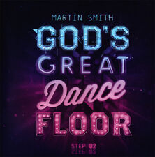 Martin Smith - God's Great Dance : Step 02 CD 2013 GloWorks ** NEW **
