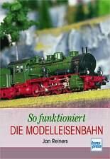 Fachbuch So funktioniert die Modelleisenbahn BILLIGER Basiswissen und Grundlagen