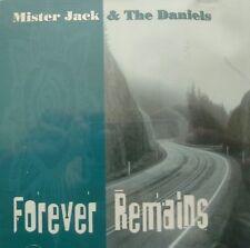 Mister Jack & The Daniels - Forever Remain (CD) . FREE UK P+P ..................