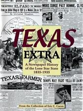 Texas Extra: A Newspaper History of the Lone Star State 1836-1936-ExLibrary
