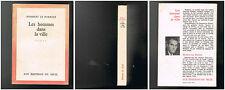 Les hommes dans la ville - Herbert Le Porrier - 1958 - 334 pages 18,5 x 13 cm