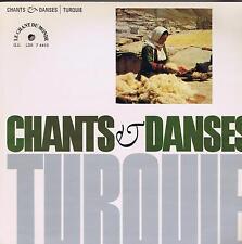 LP TURKEY CHANTS &  DANSES LE CHANT DU MONDE