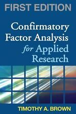 Confirmatory Factor Analysis for Applied Research, First Edition (Methodology in