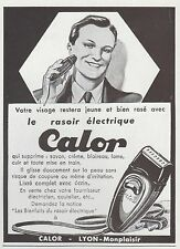 Publicité  Calor Le rasoir electrique  vintage print ad  1930 - 11h