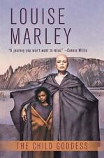 The Child Goddess by Marley, Louise