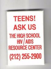 1980s pin AIDS HIV Prevention GAY pinback HIGH SCHOOL Resource Center Teenagers