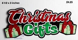 CHRISTMAS GIFTS TITLE  scrapbook paper piecing set  3D die cut by Rhonda