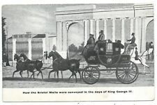 BRISTOL - MAIL COACH IN THE DAYS of KING GEORGE IV. Postcard