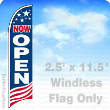 NOW OPEN - WINDLESS Swooper Feather Flag 2.5x11.5' Banner Sign - USA bb