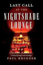 Last Call at the Nightshade Lounge: A Novel-ExLibrary