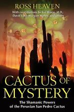 New, Cactus of Mystery: The Shamanic Powers of the Peruvian San Pedro Cactus, He
