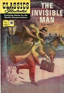 Classics Illustrated #153, Spring, 1971 - The Invisible Man - Fine - HRN 169!