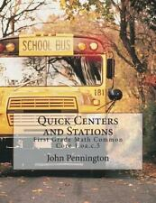 Quick Centers and Stations : Math Common Core 1. oa. c. 5 by John Pennington...