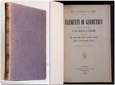 Giuseppe Testi ELEMENTI DI GEOMETRIA 1889 Giusti