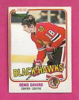 1981-82 OPC # 63 HAWKS DENIS SAVARD ROOKIE EX++  CARD (INV# C8072)