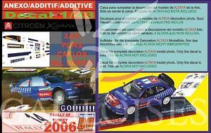 ANEXO DECAL 1/43 CITROEN XSARA WRC XAVI PONS R.TURKEY 2006 4th (06)